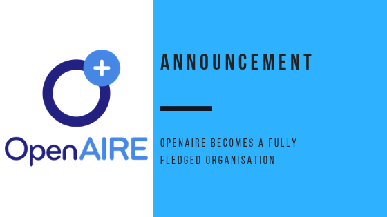 OpenAIRE becomes a fully fledged organisation